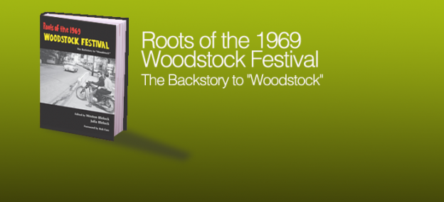 Roots of the 1969 Woodstock Festival