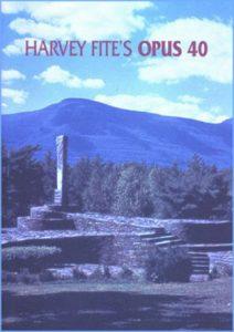 Harvey Fite's Opus 40