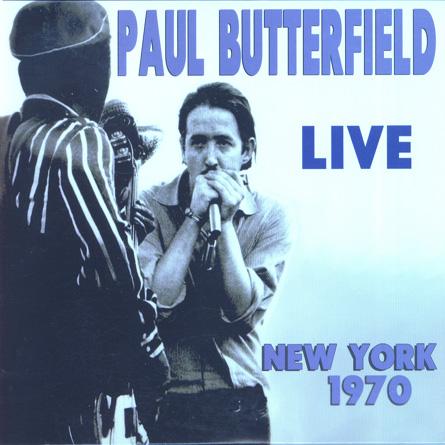 Paul Butterfield Live